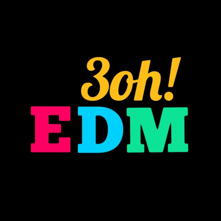 3oh!#EDM